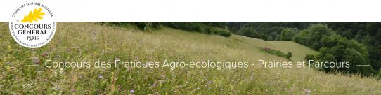 Le concours des pratiques agro-écologiques Prairies et Parcours Lien vers: http://www.concours-agricole.com/prairies/jury_eleves.html